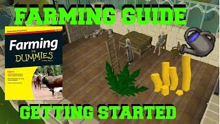 OSRS Farming Guide - How to get Started!