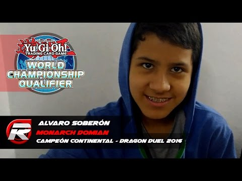"""Alvaro Soberon"" Campeón WCQ Continental Sur América Dragon Duel 2016 / Monarch Domain"