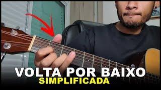 Baixar Volta Por Baixo - Henrique e Juliano SIMPLIFICADA I Aula de violão