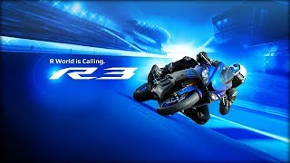 R World is Calling. The New 2019 Yamaha YZF-R3