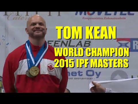 TOM KEAN 2015 IPF MASTERS WORLD CHAMPION (6/7/2015)