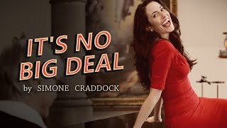 It's No Big Deal - Simone Craddock - Official Music Video