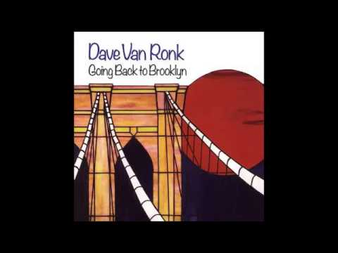 Dave Van Ronk - Garden State Stomp