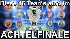 CHAMPIONS LEAGUE - Diese 16 Teams sind im Achtelfinale
