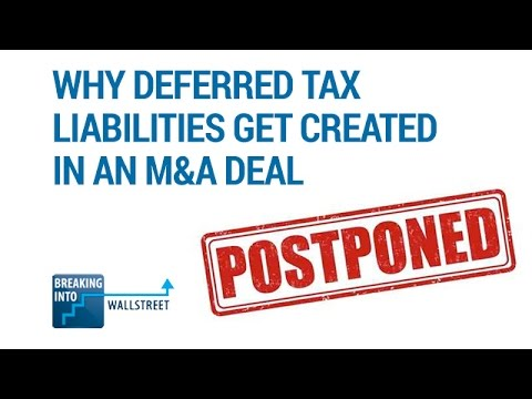 Why Deferred Tax Liabilities Get Created in an M&A Deal