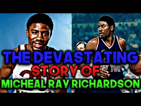 The Devastating Story Of Michael Ray Richardson