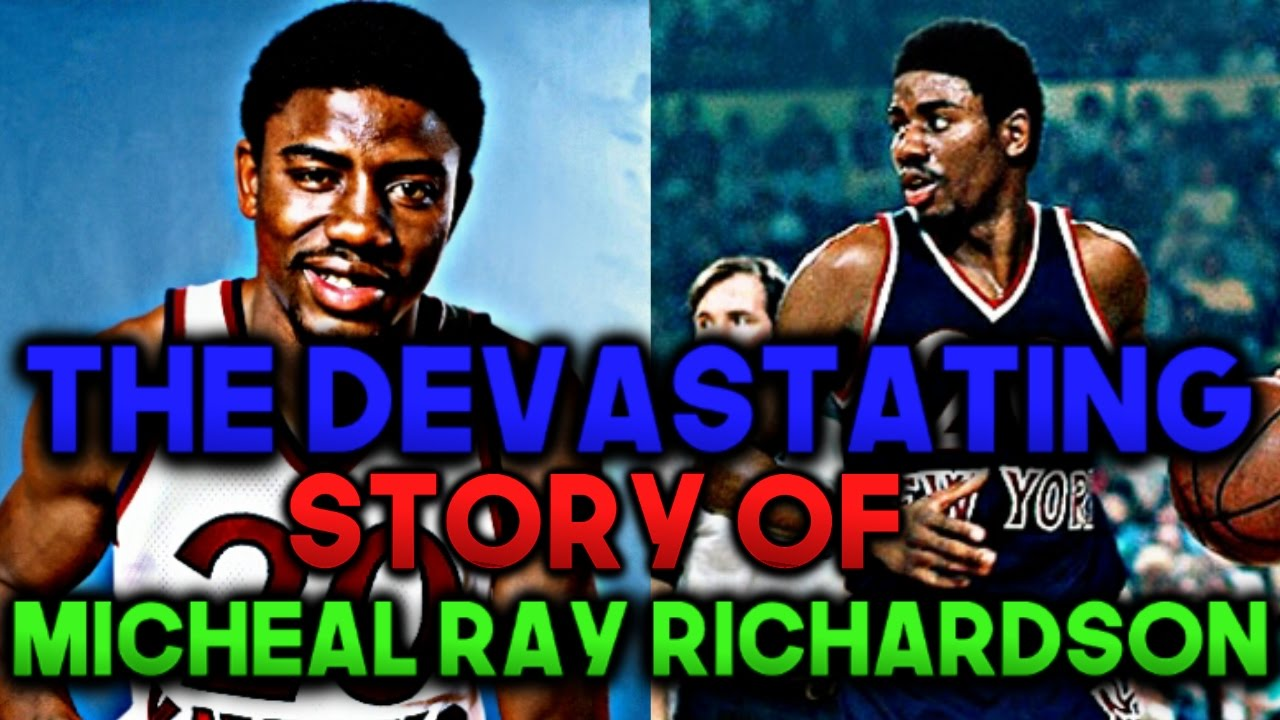 The Devastating Story Michael Ray Richardson