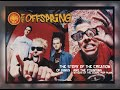 Capture de la vidéo The Offspring -The Story Of The Creation Of Kings  . And The Founding Fathers Of The Genre -Pop Punk