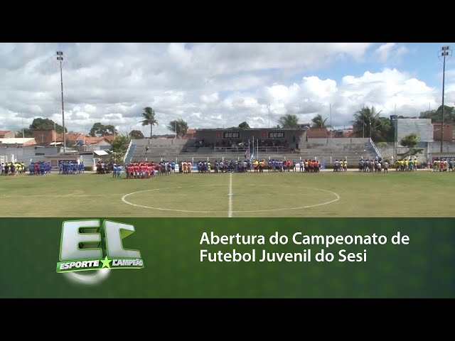Abertura do Campeonato de Futebol Juvenil do Sesi