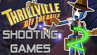 Thrillville: Off The Rails Shooting Minigames! (Part 2) | DanRock Productions