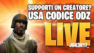 🔴 LIVE FORTNITE! WORLD CUP GUARDIAMOLA INSIEME! CREATOR CODE ODZ