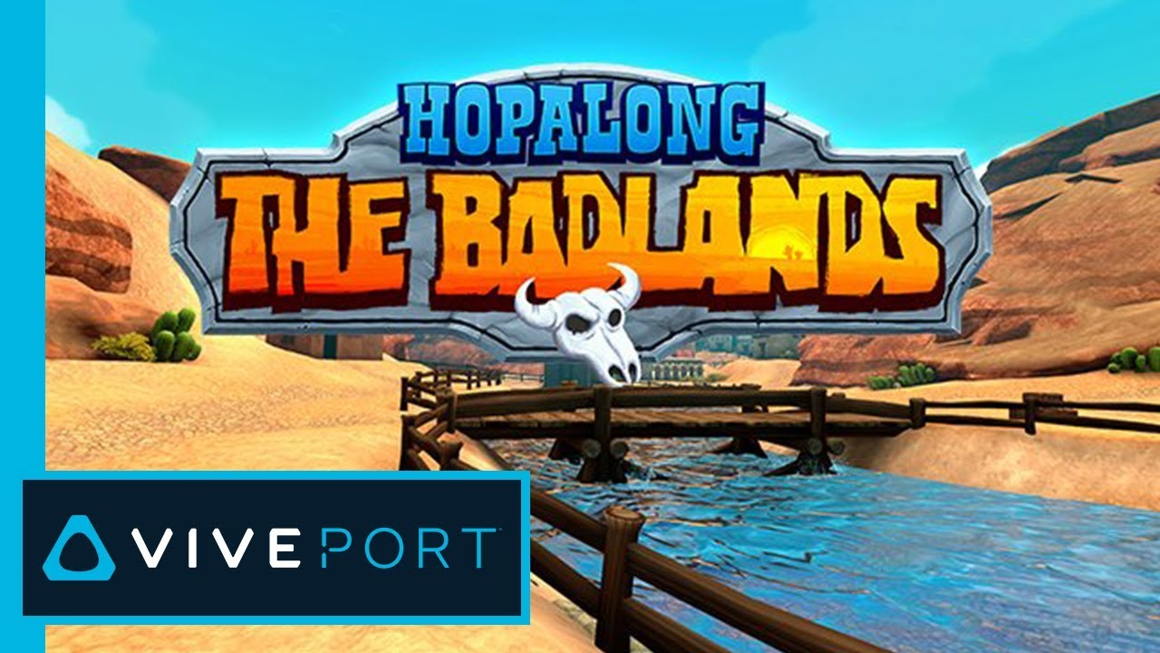 Yee-haw! Saddle up with Hopalong: The Badlands - VIVE Blog