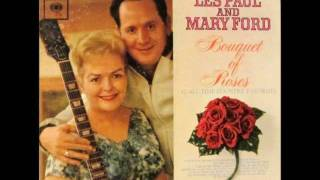 Les Paul and Mary Ford - I Gotta Have My Baby Back