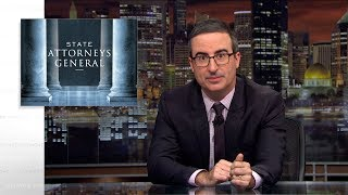 State Attorneys General Last Week Tonight with John Oliver HBO