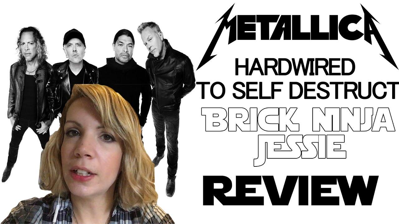 metallica hardwired to self destruct album review brick ninja jessie youtube. Black Bedroom Furniture Sets. Home Design Ideas