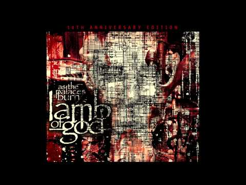 Lamb Of God - 11th Hour (2013 Remixed & Remastered Version)