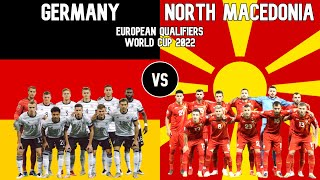 Germany vs North Macedonia Football National Teams 2021