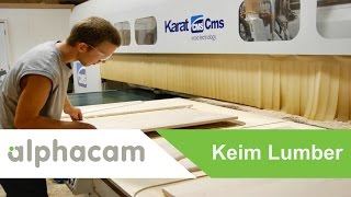 Keim Lumber & Alphacam