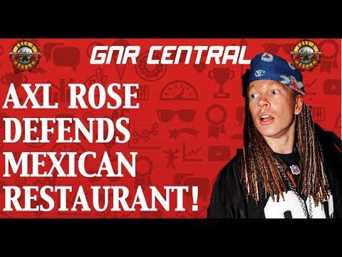 Guns N' Roses News  Axl Rose Defends Mexican Restaurant
