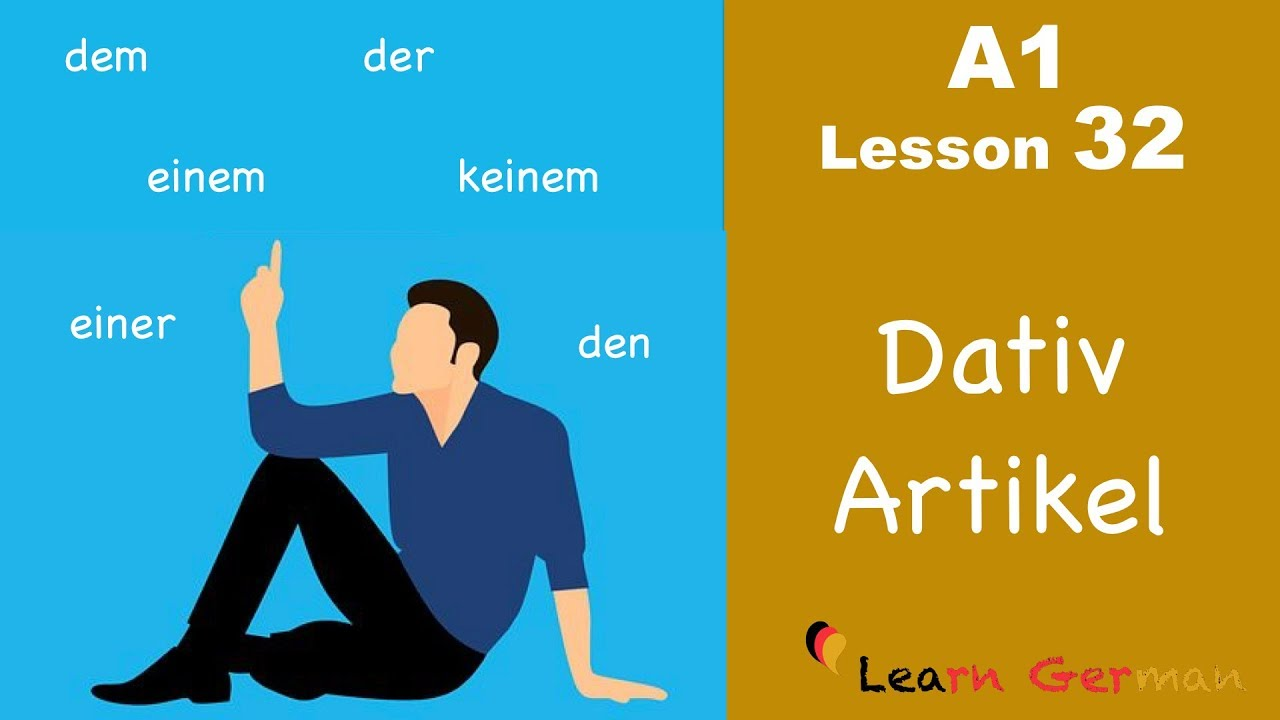 Learn German | Artikel im Dativ | Dative Case | German for beginners | A1 - Lesson 32