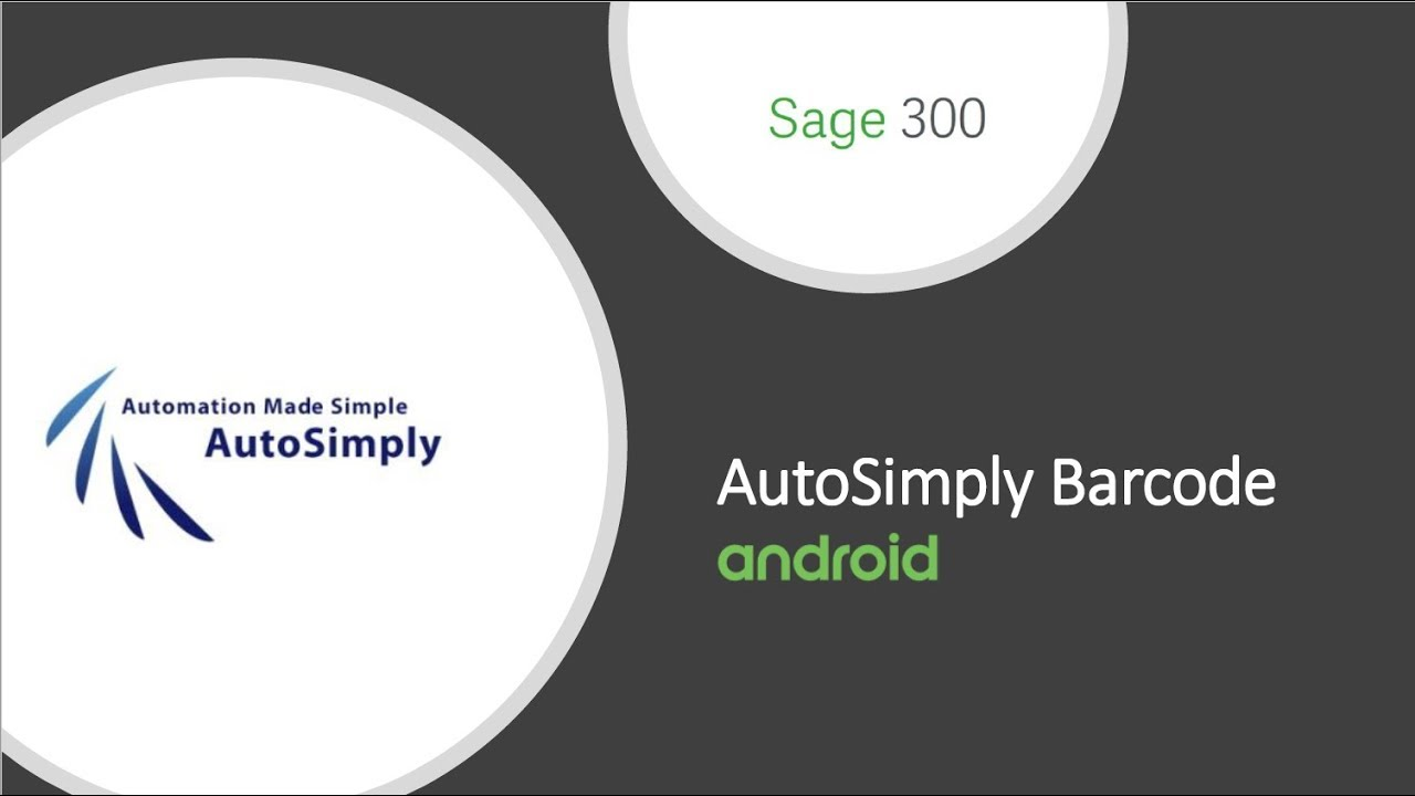 AutoSimply Barcode Solutions for Android Device Webinar