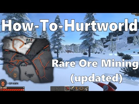 How To HurtWorld - RARE ORE MINING- (Updated)