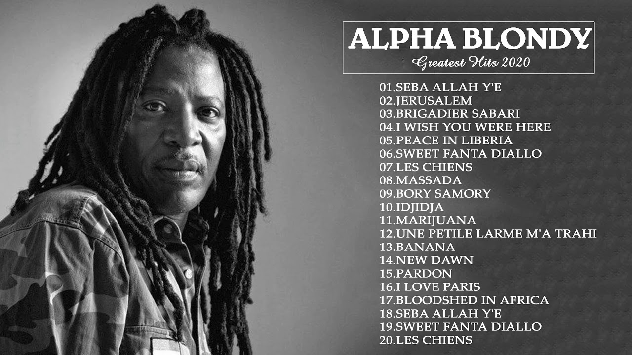 Download Alpha Blondy  Best Of Alpha Blondy Collection Songs -Greatest Hits Full Album