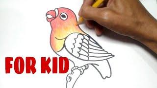 MENGGAMBAR BURUNG LOVE BIRD || FOR KID