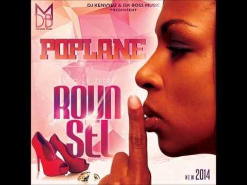 POPLANE - ROUN SEL (Da Boss Music) 2K14
