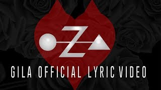 OZA - Gila (official Video Lyric)