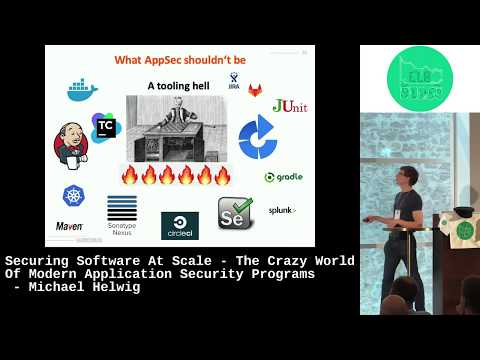The Crazy World Of Modern Application Security Programs – Michael Helwig