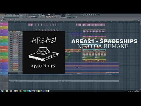 Area21 - Spaceships (Niko OA FL Studio Remake) FREE FLP