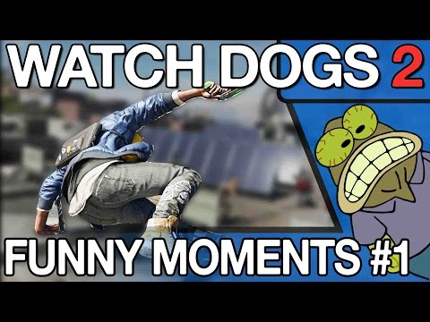 Watch Dogs 2 - Funny WTF Moments #1