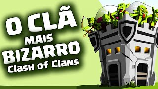 O CLÃ MAIS BIZARRO do Clash of Clans