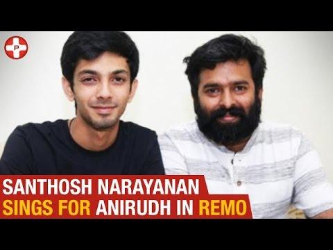 Santhosh Narayanan Sings For Anirudh In Remo | Daavuya Song | Latest Tamil Cinema News | PluzMedia