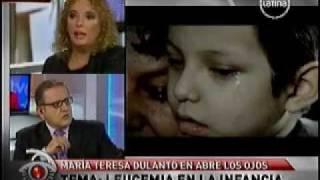 Leucemia en la infancia. María Teresa Dulanto en ABRE LOS OJOS.
