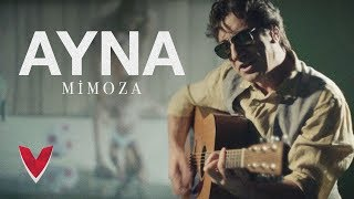 Ayna - Mimoza | Official Video
