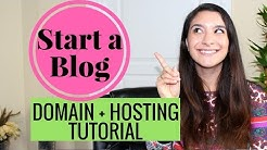 HOW TO START A BLOG | DOMAIN & HOSTING TUTORIAL