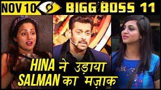 Hina Khan Makes Fun Of Salman Khan's STARDOM| Akash NUDE Dance Bigg Boss 11 Day 40 | 10th Nov Update