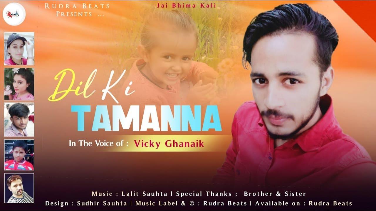Dil Ki Tamanna by Vicky Ghanaik | Latest Pahari Song 2020 | Rudra Beats