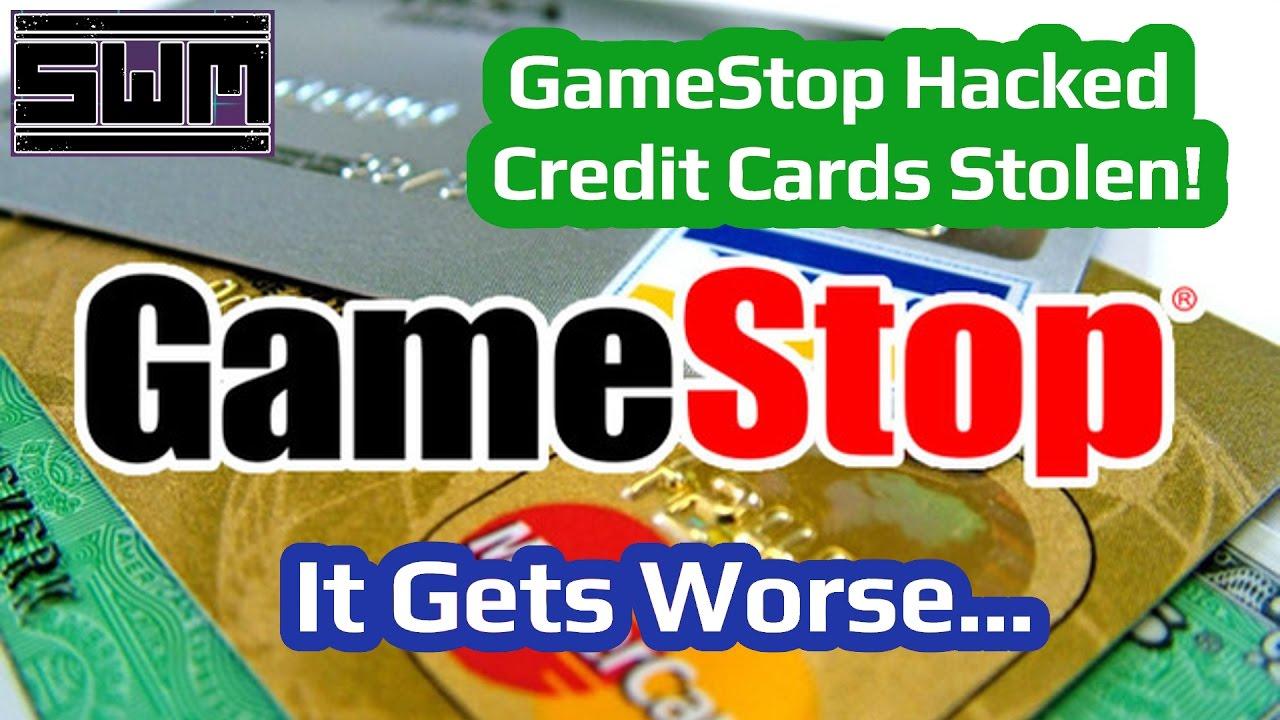 Gamestop Hacked Credit Cards Stolen It Gets Worse