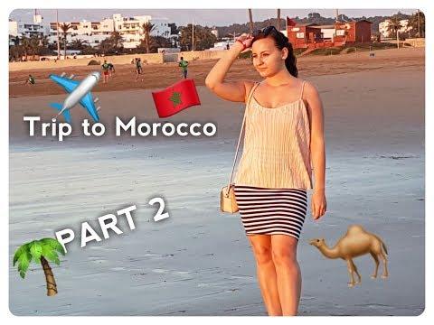Trip to Morocco | Agadir | Marrakech | Riu Tikida Dunas  Vlog Part 2