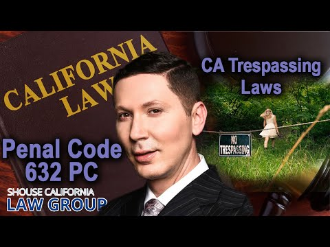 "California ""Trespassing"" Laws 