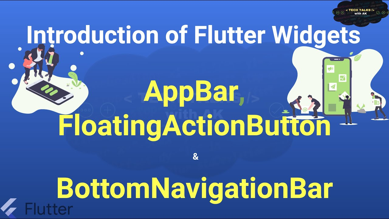 AppBar   FloatingActionButton (FAB)   Flutter Widgets Explained 2021