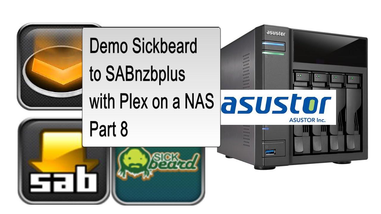 Repeat asustor AS-304T NAS: Demo Sickbeard to SABnzbplus with Plex