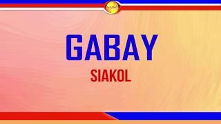 Gabay Lyrics Siakol.mp3