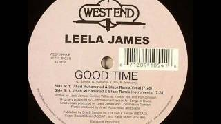Leela James - Good Time (Jihad Muhammad & Blaze Vocal)