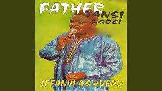 Father Tansi Ngozi, Pt. 1