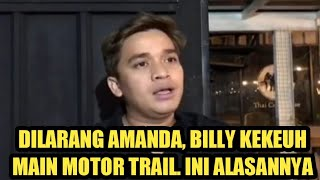 ALASAN BILLY SYAHPUTRA HOBI MOTOR TRAIL