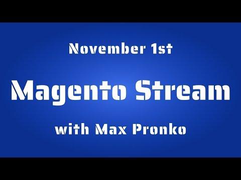 Magento DevChannel Stream #4 | November 2019